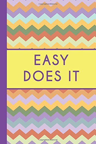 Easy Does It (6x9 Journal): Colorful Chevron, Lightly Lined, 120 Pages, Perfect for Notes, Journaling, Mother's Day and Christmas ebook