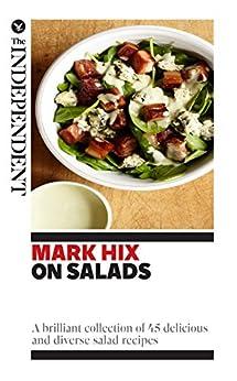 ... salad recipes (Mark Hix Recipes) (English Edition) de [Hix, Mark
