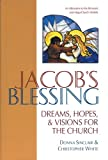 Jacob's Blessing, Donna Sinclair and Christopher White, 1551453819