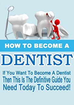 how to become a successful dentist