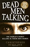 Dead Men Talking, Christopher Berry-Dee, 1844547140