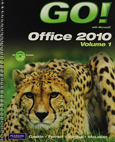 GO! With Microsoft Office 2010, Vol. 1, and Student Videos, and myitlab with Pearson eText -- Access Card -- for GO! wit