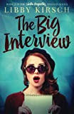 The Big Interview: Book 2 in the Stella Reynolds Mystery Series (Volume 2)