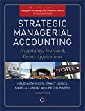 Strategic Managerial Accounting: Hospitality,tourism and Events Applications