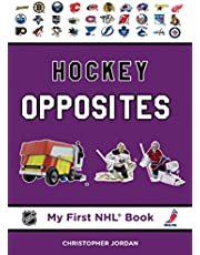 Hockey Opposites (My First NHL Book)