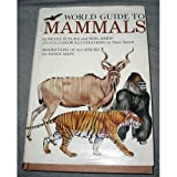 World Guide to Mammals, Nicole Duplaix and Noel Simon, 0517529203