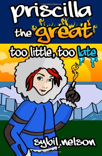 Priscilla the Great Too Little Too Late pdf
