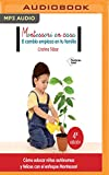 img - for Montessori en casa: El cambio empieza en tu familia (Spanish Edition) book / textbook / text book