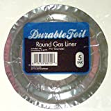 Durable Foil Round Gas Burner Liners Sold in 12 packs of 5 = 60 Liners