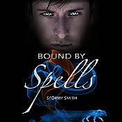 Bound by Spells : Bound Series, Volume 2 | Stormy Smith