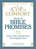 A Cup of Comfort - Book of Bible Promises, James Stuart Bell and Susan B. Townsend, 1598698559