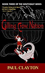 Calling Crow Nation (The Southeast Series Book 3)