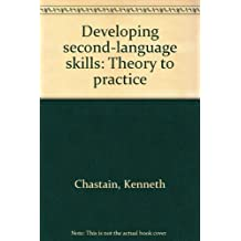 Developing Second-Language Skills: Theory to Practice