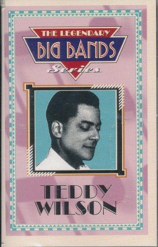 Legendary Big Bands Series Teddy Wilson