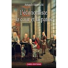 Economiste, la cour et la patrie (L')