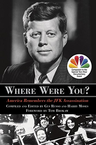 Where Were You?: America Remembers the JFK Assassination