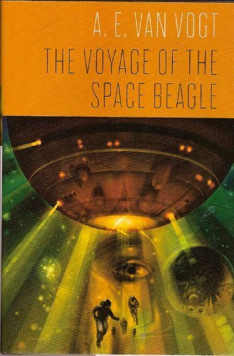 The Voyage of the Space Beagle by A. E. Van Vogt(January 1, 2009) Hardcover