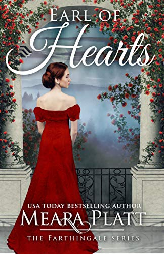 Earl of Hearts (The Farthingale Series Book 6) by [Platt, Meara]