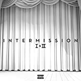Intermission I & II [Explicit]
