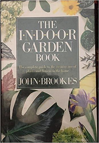 Indoor Gardening Books The indoor garden book amazon john brookes 9780517563137 books workwithnaturefo