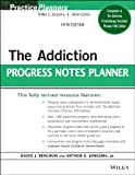 The Addiction Progress Notes Planner, Berghuis, David J., 1118542967