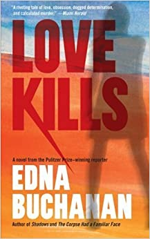 Book Love Kills: A Britt Montero Novel by Edna Buchanan (2015-01-10)