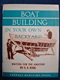 : Boat Building in Your Own Backyard