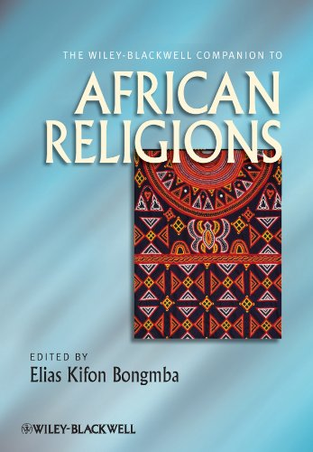 The Wiley-Blackwell Companion to African Religions (Wiley Blackwell Companions to Religion) Pdf