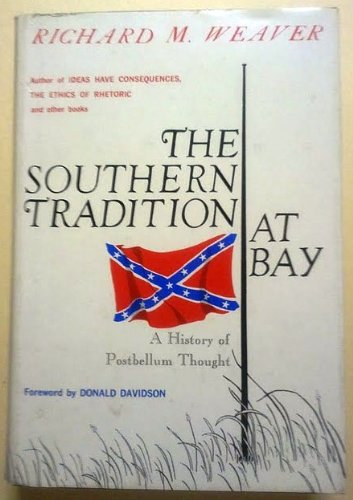 The Southern Tradition at (The Southern Tradition At Bay)