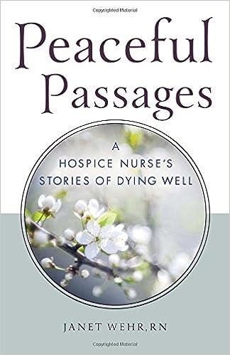 Amazon.com: Peaceful Passages: A Hospice Nurse\'s Stories of ...