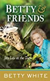 Betty and Friends, Betty White, 1410445259