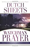 Watchman Prayer, Dutch Sheets, 0830745416
