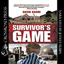 Survivor's Game Audiobook by David Karmi Narrated by Jeffrey Rubin