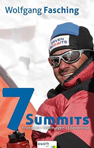 Seven Summits: Erlebnisse. Erfahrungen. Erkenntnisse