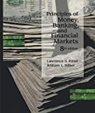 Principles of Money, Banking, and Financial Markets, Ritter, Lawrence S. and Silber, William L., 0465063675