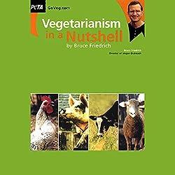 Vegetarianism in a Nutshell