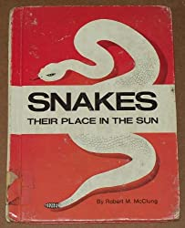 Snakes, Their Place in the Sun