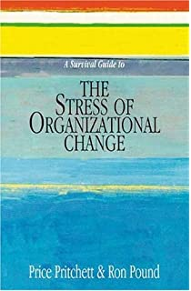 Firing up commitment during organizational change a handbook for a survival guide to the stress of organizational change fandeluxe Gallery