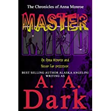 MasterMind: (An Anna Monroe and Never Far crossover) (The Anna Monroe Chronicles Book 2)