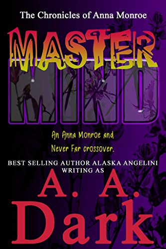MasterMind: (An Anna Monroe and Never Far crossover) (The Anna Monroe Chronicles Book 2)]()