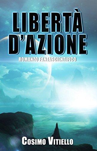 Libertà d'azione (Italian Edition)