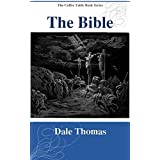 The Bible: Images of Your Favorite Bible Stories (The Coffee Table Book Series)