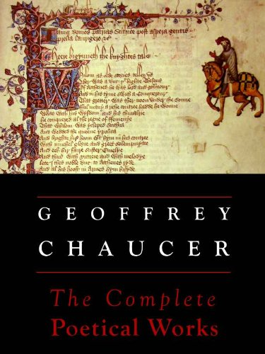 Chaucer: The Complete Poetical Works (Annotated) (Oxford Edition)