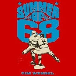 Summer of '68