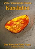 Kundalini. Das Erbe der Nath-Yogis.