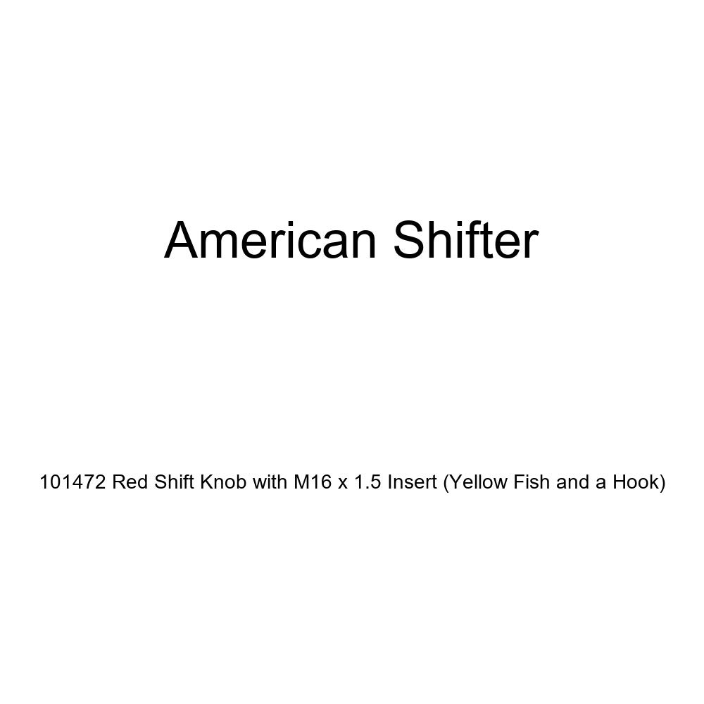 American Shifter 101472 Red Shift Knob with M16 x 1.5 Insert Yellow Fish and a Hook