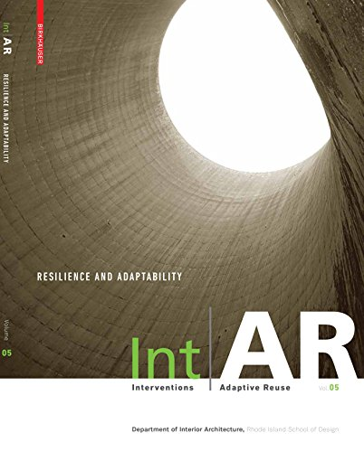 - IntAR, Interventions Adaptive Reuse, Volume 05; Resilience and Adaptability