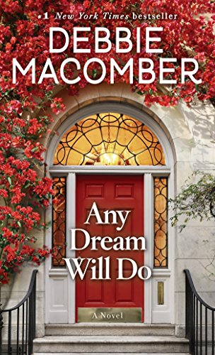 Any Dream Will Do: A Novel - Series Time Blossom