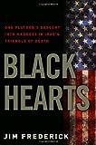Black Hearts, Jim Frederick, 0307450759