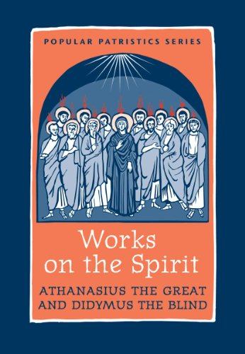 Works on the Spirit PPS43 (Popular Patristics Series) (Name Of The Father Son And Holy Spirit)